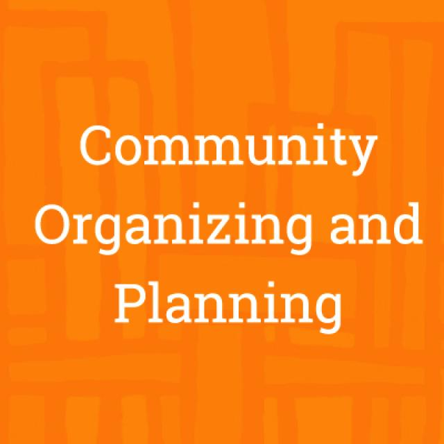 Community Organizing and Planning